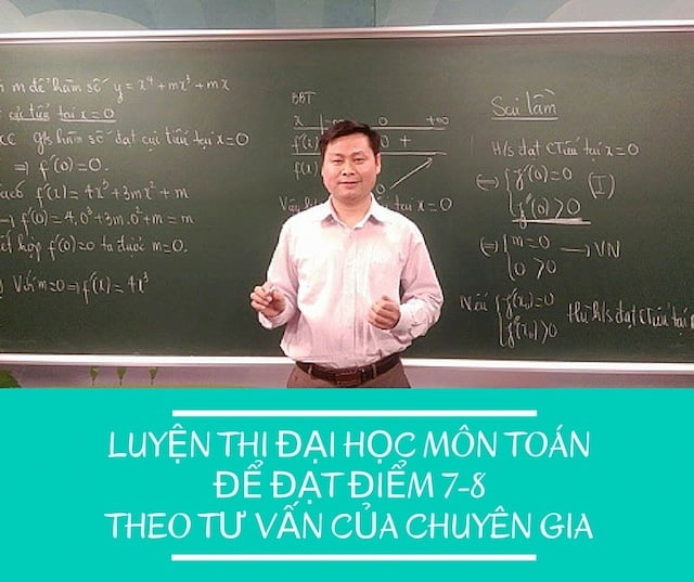 Cách luyện thi đại học môn toán để đạt 7-8 điểm