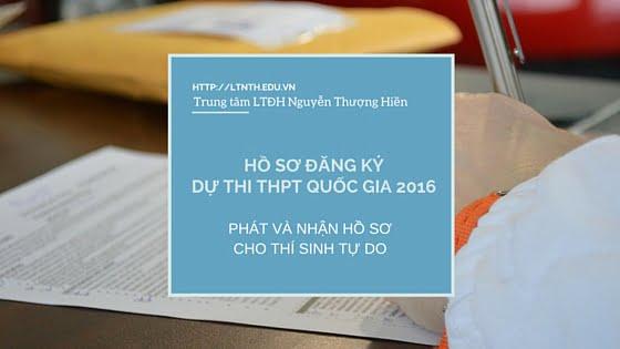Phát - Nhận Hồ sơ đăng ký dự thi kỳ thi THPT Quốc Gia 2016