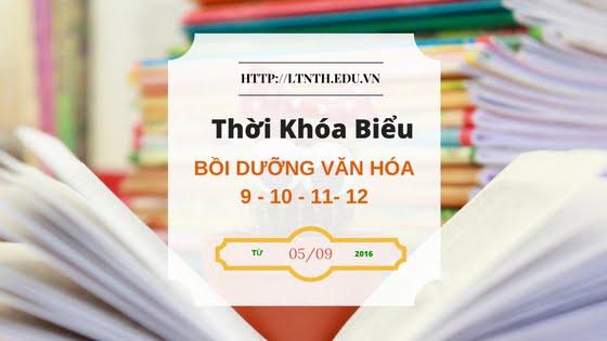TKB Bồi Dưỡng Văn Hóa 2016-2017 Từ 5/9/2016