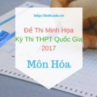 Đề thi minh họa môn Hóa học kỳ thi THPT QG 2017