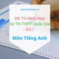 Đề thi minh họa môn Tiếng Anh kỳ thi THPT Quốc Gia 2017