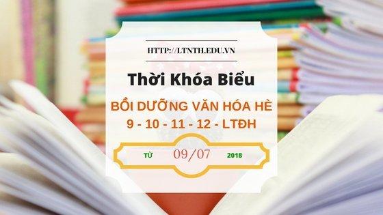 TKB các lớp bồi dưỡng văn hóa hè 9-10-11-12, luyện thi đại học hè 2018 từ 9/7/2018 (Banner)