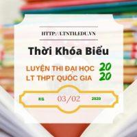 TKB các lớp Luyện Thi Đại Học 2020, Luyện Thi THPT QG 2020 Từ Ngày 3/2/2020 (Banner)